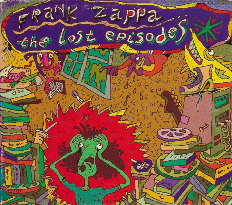 Frank Zappa: The Lost Episodes