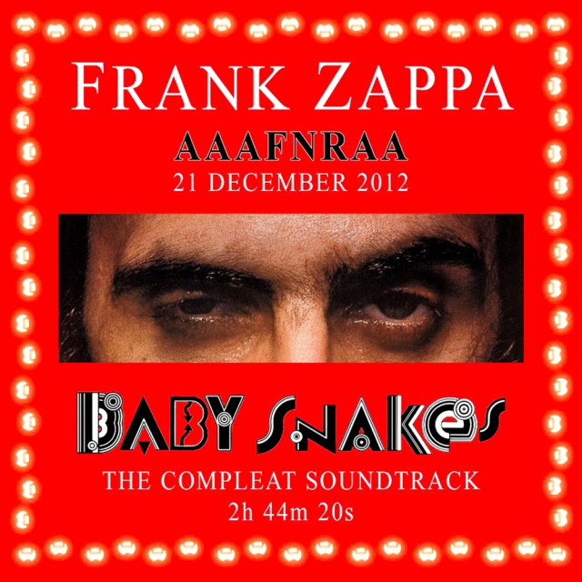 Frank Zappa: Baby Snakes The Compleat Soundtrack