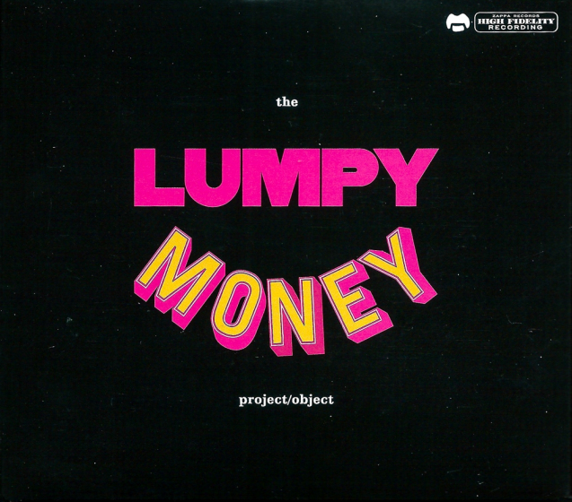 Frank Zappa: The Lumpy Money Project / Object