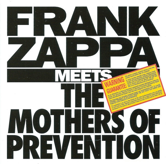 Frank Zappa: Meets the Mothers of Prevention