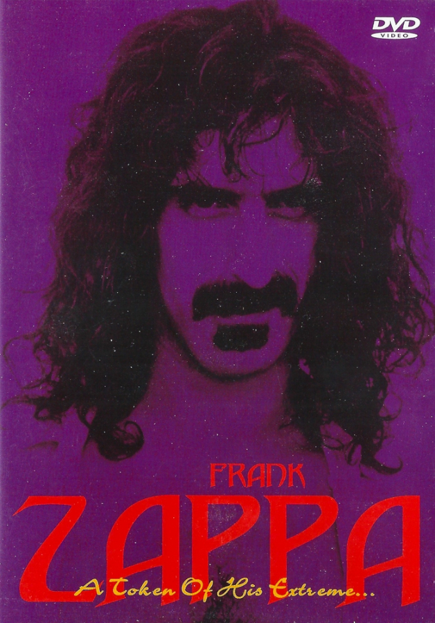 Frank Zappa: A Token of His Extreme