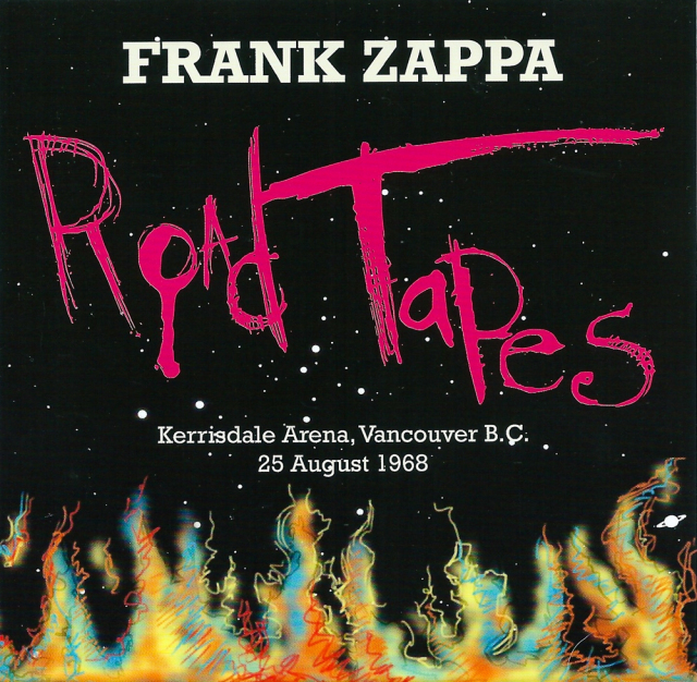Frank Zappa: Road Tapes: Kerrisdale Arena, Vancouver B.C. 25 August 1968