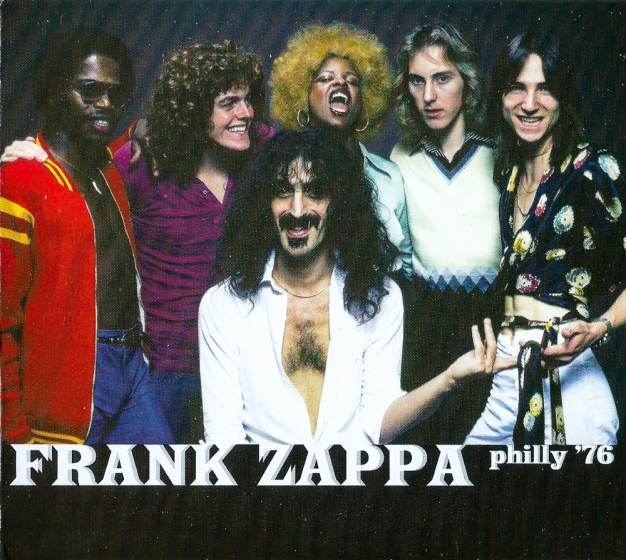 Frank Zappa: Philly '76
