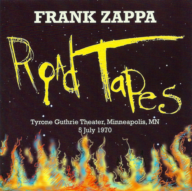 Frank Zappa: Road Tapes Venue #3: Tyrone Guthrie Theater, Minneapolis, MN, 5 July 1970