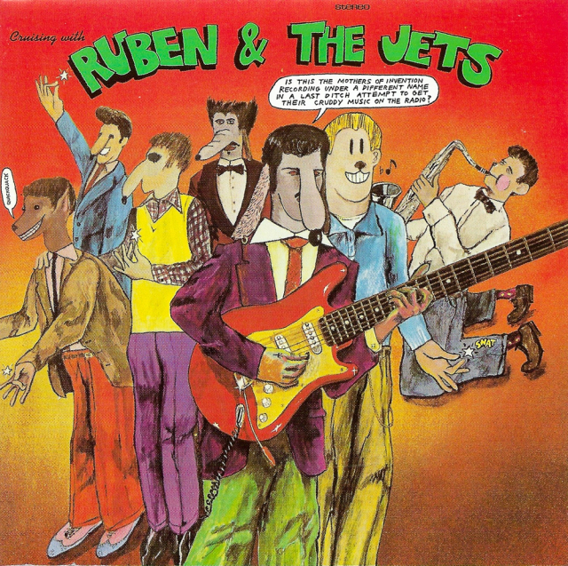 The Mothers of Invention: Cruising With Ruben & The Jets