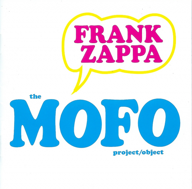 Frank Zappa: The MOFO Project / Object