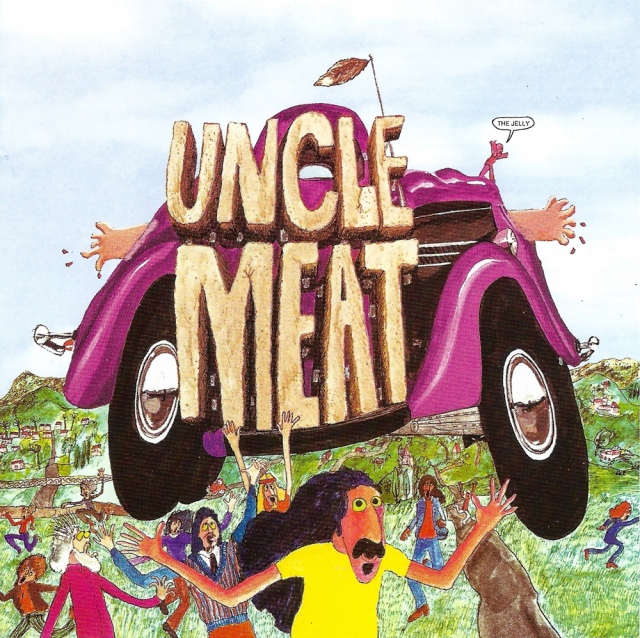 The Mothers of Invention: Uncle Meat