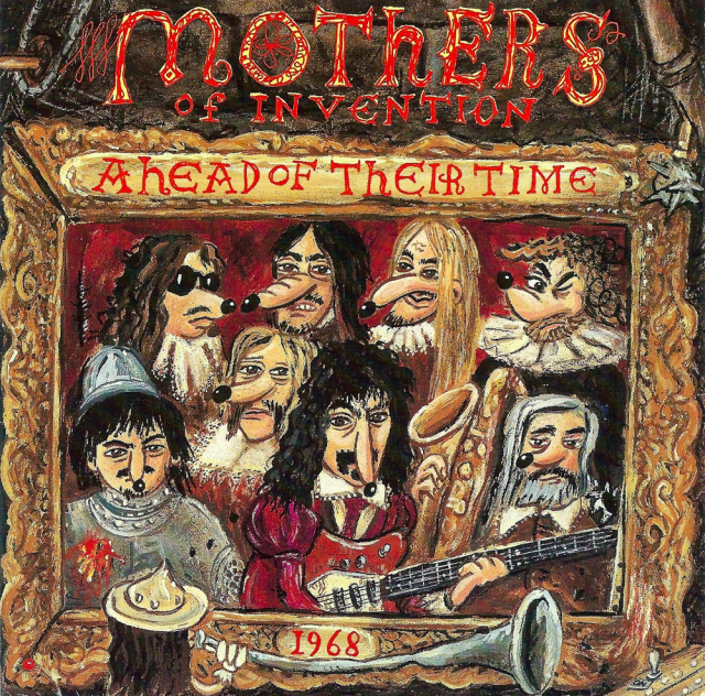 The Mothers of Invention: Ahead of Their Time