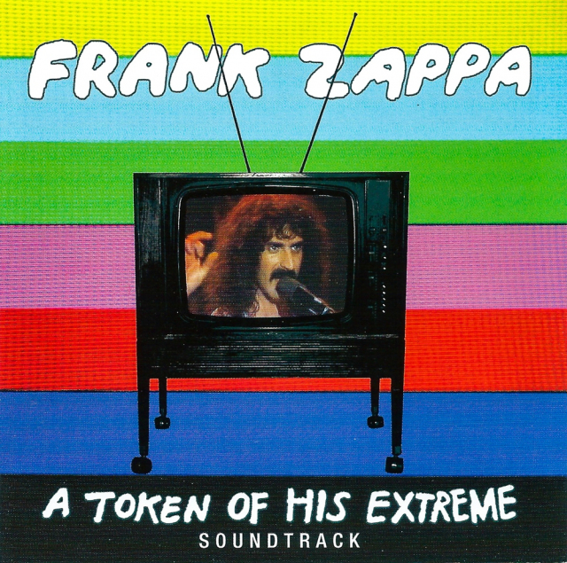 Frank Zappa: A Token of His Extreme Soundtrack