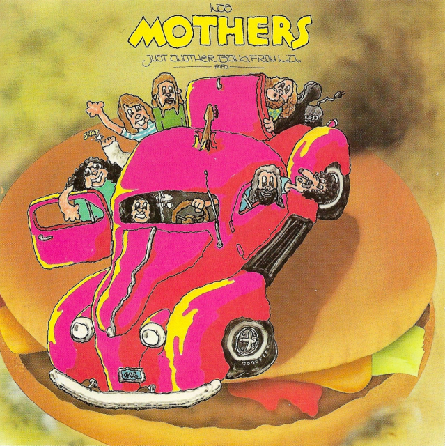 The Mothers: Just Another Band From L.A.
