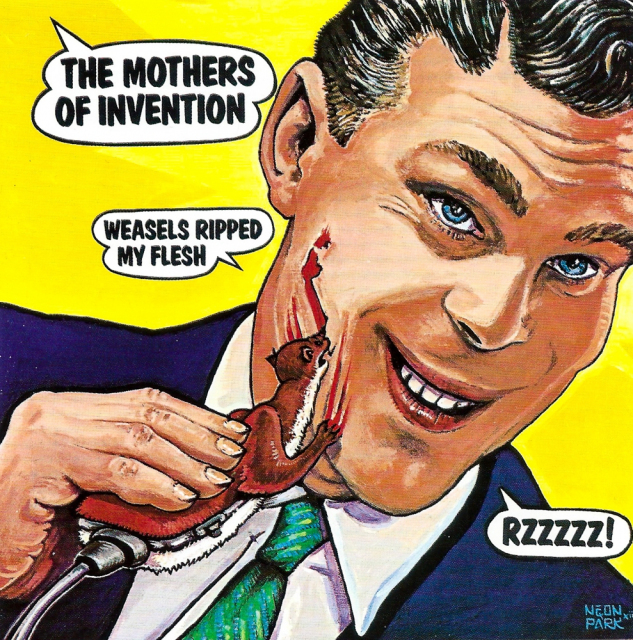 The Mothers of Invention: Weasels Ripped My Flesh
