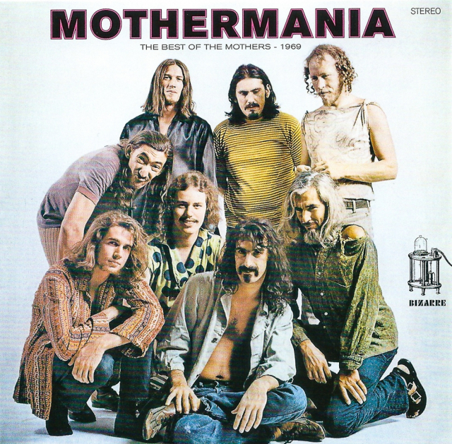 The Mothers of Invention: Mothermania
