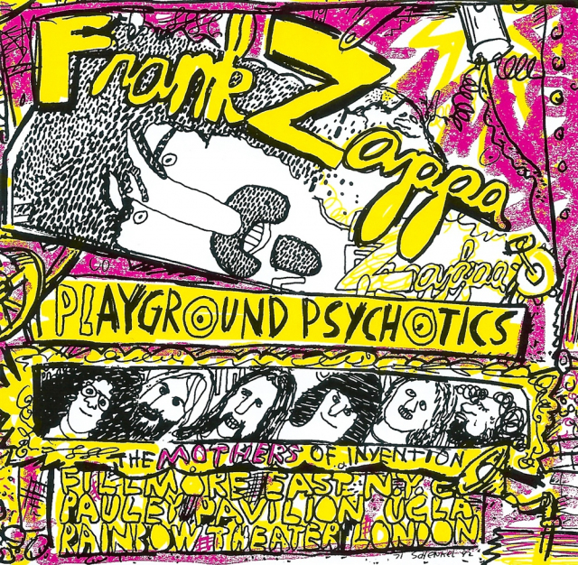 Frank Zappa / The Mothers of Invention: Playground Psychotics
