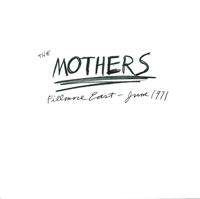 The Mothers: Fillmore East - June 1971