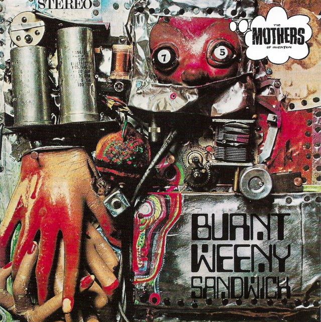 The Mothers of Invention: Burnt Weeny Sandwich