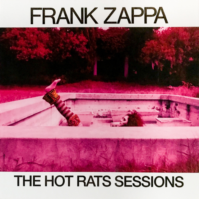 Frank Zappa: The Hot Rats Sessions